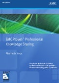 EMC Proven Professional Knowledge Sharing 2007 Book of Abstracts