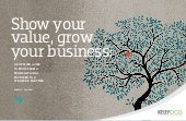 Show Your Value, Grow Your Business