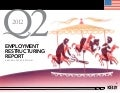 U.S. Employment Restructuring Report Q2 2012