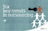 Six Key Trends in Outsourcing