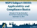 NSPS Subpart OOOO: Applicability and Compliance Basics
