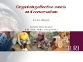 Organizing effective events and conversations