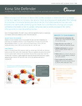 Kona Site Defender Product Brief -  Multi-layered defense to protect websites against the increasing frequency, sophistication, and scale of attacks