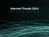 Internet Trends 2014 - Redesigned