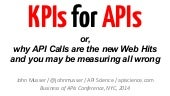 KPIs for APIs (and how API Calls are the new Web Hits, and you may be measuring all wrong)