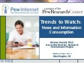 Trends to Watch: News and Informati...