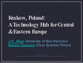 Krakow, Poland:  A Technology Hub f...