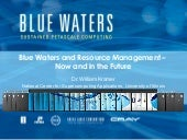 Blue Waters and Resource Managemen...