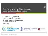 Participatory Medicine: A New Model of Health Care Delivery
