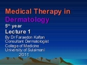 Dermatology 5th year, 1st lecture (...