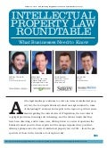 Intellectual Property Law Roundtable - What Businesses Need to Know | Los Angeles Business Journal