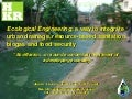 Ecological Engineering: a way to integrate urban drainage, resource-based sanitation, biogas and food security