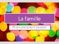La famille   sound-spelling links in French