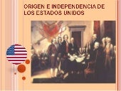 La independencia de los estados uni...