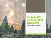 Land-based Agricultural Kingdoms in...