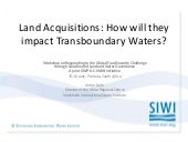 Land acquisitions: How will they impact on transboundary waters?