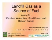 Landfill gas as a source of fuel