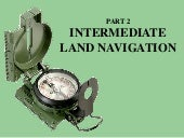 Land navigation part 2