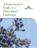 A Homeowner's Guide to A Water Smart Landscape - Water Smart