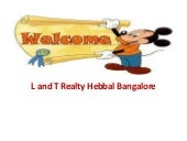 L and t realty hebbal bangalore