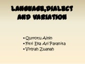 Language,dialect and variation, soc...