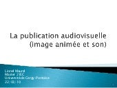 La publication audiovisuelle (image...