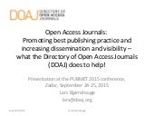 Open Access Journals: promoting best publishing practice and increasing dissemination and visibility