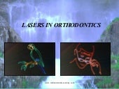 Lasers in orthodontics    /certifie...