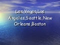 Las Vegas,L. A.,Boston