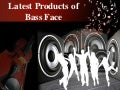 Latest products of  bass face