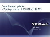 Latests status on pci and pcipa 2010