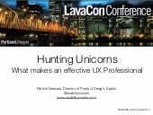 LavaCon: Hunting Unicorns - What Makes an Effective UX Professional