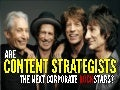 Are Content Strategists the Next Corporate Rock Stars?