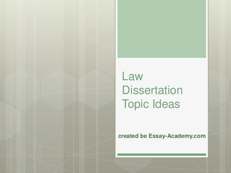 Dissertation law topics