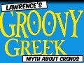 Lawrence's Groovy Greek Myth about Cronos