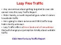 Lazy Traffic Report - A True Eye Opener