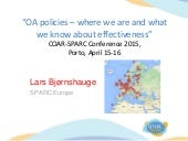 OA policies – Where we are and what we know about effectiveness, Lars Bjørnshauge