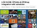 LCA14: LCA14-306: CPUidle & CPUfreq integration with scheduler