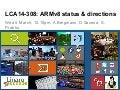 LCA14: LCA14-308: ARMv8 Status & Directions