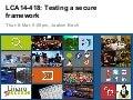 LCA14: LCA14-418: Testing a secure framework