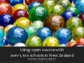 Using open source with over 1,100 schools in New Zealand