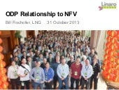 LCU13: Discussion: ODP relationship to NFV