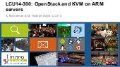 LCU14 300- Open Stack and KVM on ARM Servers