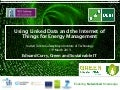 Using Linked Data and the Internet of Things for Energy Management
