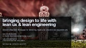 bringing design to life with  lean ux & lean engineering - Lean Day West 2013