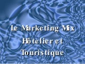 Le marketing-mix-hotelier-et-touris...