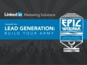 Exclusive Webinar: LinkedIn for Lead Generation: Build Your Army