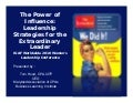 THE POWER OF INFLUENCE: LEADERSHIP STRATEGIES FOR THE EXTRAORDINARY LEADER