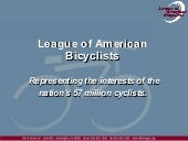 League Of American Bicyclists Prese...