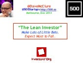 The Lean Investor: Lots of Little Bets (Melbourne, Dec 2014)